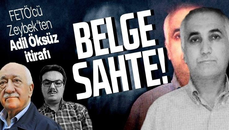 15 Temmuz ihanet planı 8 ay önce yapıldı! FETÖ'cü Salim Zeybek'ten flaş Adil Öksüz itirafı: O belge sahte