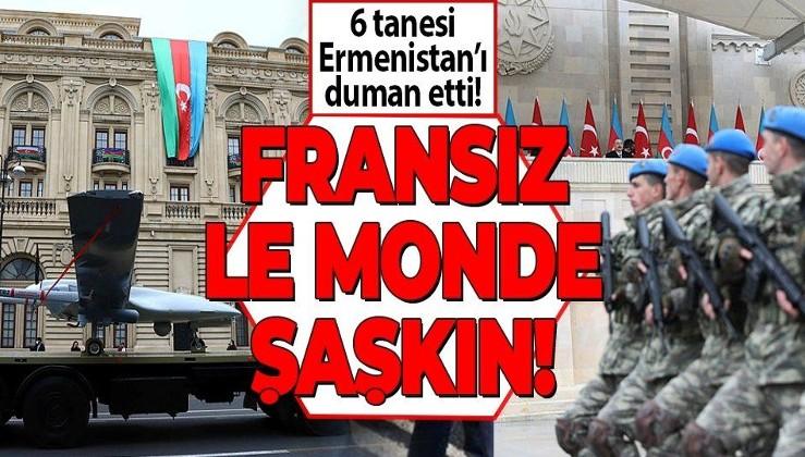 Fransız gazetesi Le Monde: 6 Bayraktar ile Ermenistan ordusunu mahvettiler