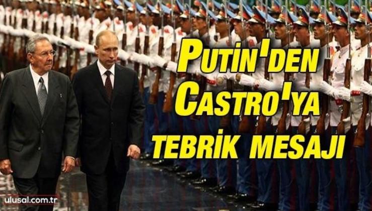 Putin'den Castro'ya tebrik mesajı