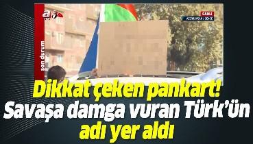 Azerbaycan'ın sevinç kutlamasında dikkat çeken pankart: