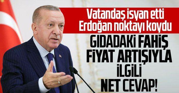 Erdoğan'dan gıdadaki fahiş fiyat artışına net yanıt: Mutlaka çözüme ulaştıracağız