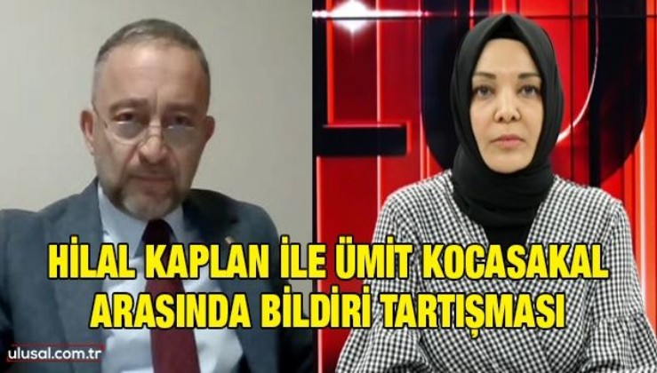 Hilal Kaplan ile Ümit Kocasakal arasında bildiri tartışması