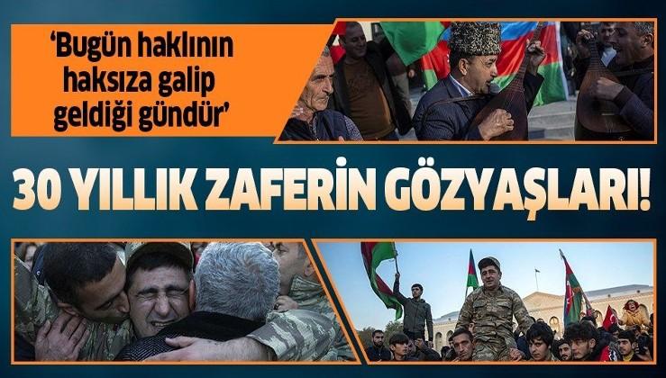 Azerbaycan halkı evlerine dönmenin sevincini yaşıyor! '30 yıldır bu günü bekledik'