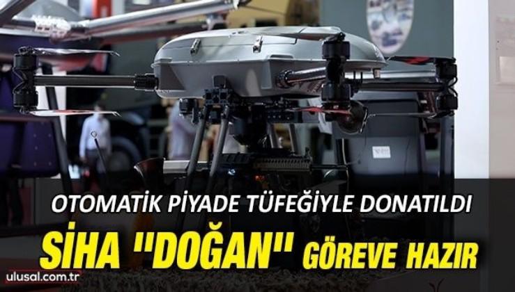 Silahlı insansız hava aracı ''DOĞAN'' göreve hazır