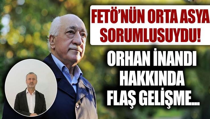 Son dakika: FETÖ'nün sözde Orta Asya sorumlusu Orhan İnandı hakkındaki iddianame kabul edildi! İşte istenen ceza