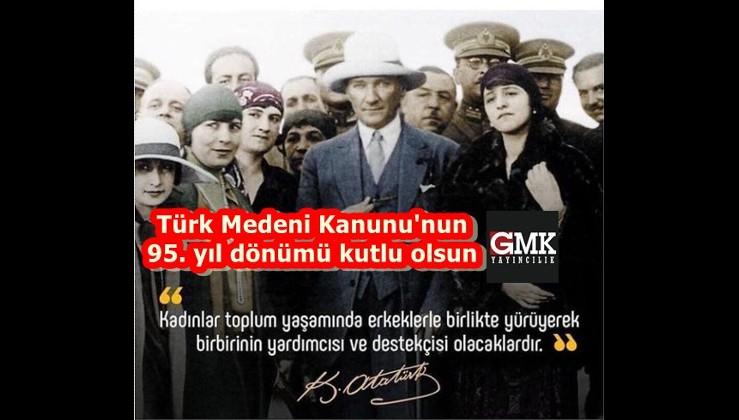 Türk Medeni Kanunu'nun 95. yıl dönümü