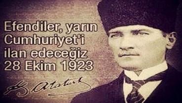 """""""YARIN CUMHURİYETİ İLÂN EDECEĞİZ"""""""