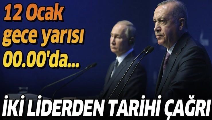 Erdoğan ve Putin'den Libya'da ateşkes çağrısı! İşte o metin.