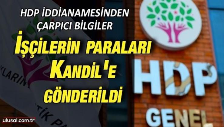 HDP iddianamesinin ayrıntıları: ''Zekat ve fitre'' adı altında Kandil'e para