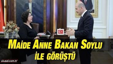 Maide Anne Bakan Soylu ile görüştü
