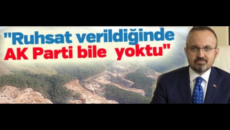 """AKP: """"Kirazlı'daki ilk ruhsat 2001'de verildi, ağaç kesimi zaten bitti"""""""