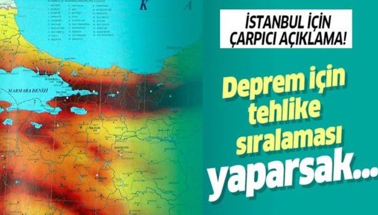 Deprem için çarpıcı açıklama! İstanbul'da ağır ve yıkıcı deprem beklenmiyor
