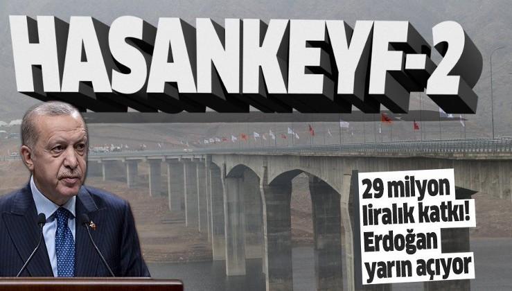SON DAKİKA: Hasankeyf-2 Köprüsü açılışa hazırlanıyor! Yıllık katkısı: 29 milyon lira