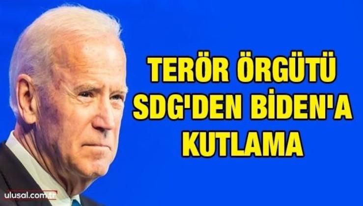 Terör örgütü SDG'den Biden'a kutlama