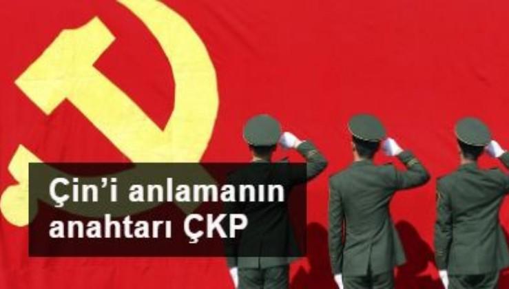Çin'i anlamanın anahtarı ÇKP