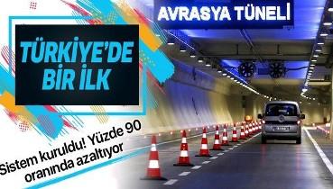 Türkiye'de ilk kez uygulanıyor: Avrasya Tüneli'ne trafik sıkışıklığını yüzde 90 azaltabilen sistem kuruldu
