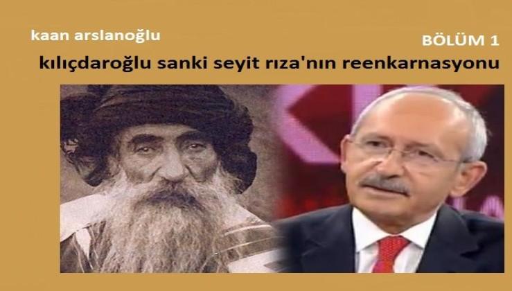 Kemal Kılıçdaroğlu sanki Seyit Rıza'nın reenkarnasyonu