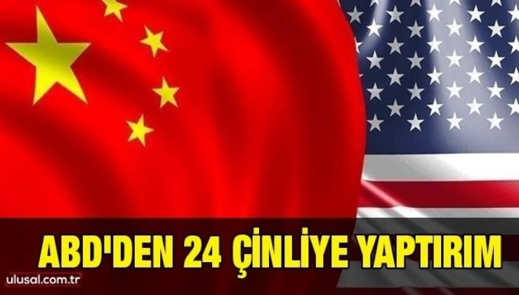ABD'den 24 Çinli yetkiliye yaptırım