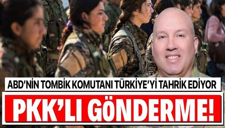 ABD güneyimizde Türkiye'ye meydan okuyor! Wayne Marotto, PKK'yla gönderme yaptı