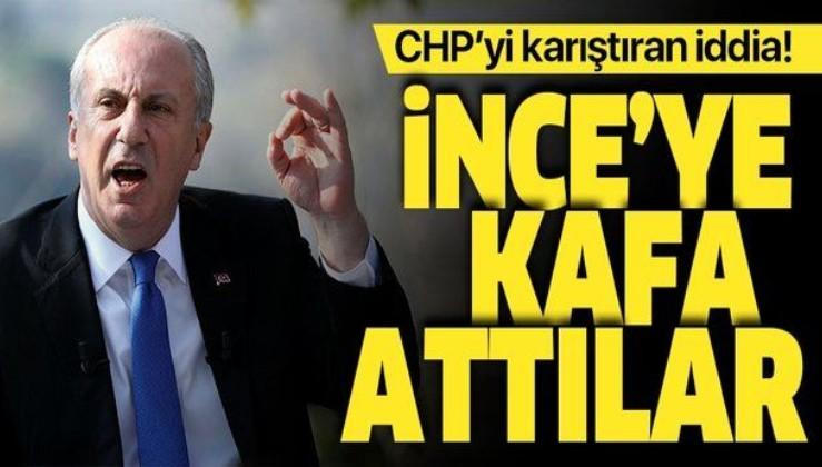 Son dakika: CHP'yi karıştıran iddia! Muharrem İnce'ye kafa atıldı