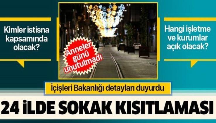 Son dakika: İçişleri Bakanlığı 24 ilde uygulanacak sokağa çıkma kısıtlamasına ilişkin genelgeyi yayımladı
