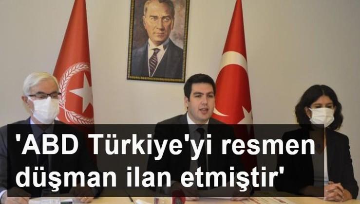 ABD Türkiye'yi resmen düşman ilan etmiştir