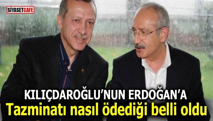 Kılıçdaroğlu'nun Erdoğan'a tazminatı nasıl ödediği belli oldu!