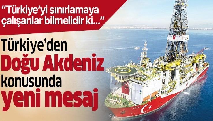 Türkiye'den Doğu Akdeniz için yeni mesaj.