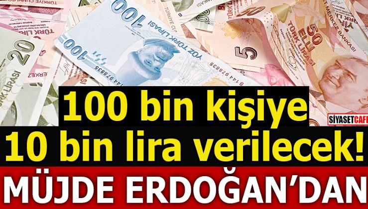100 bin kişiye 10 bin lira verilecek!