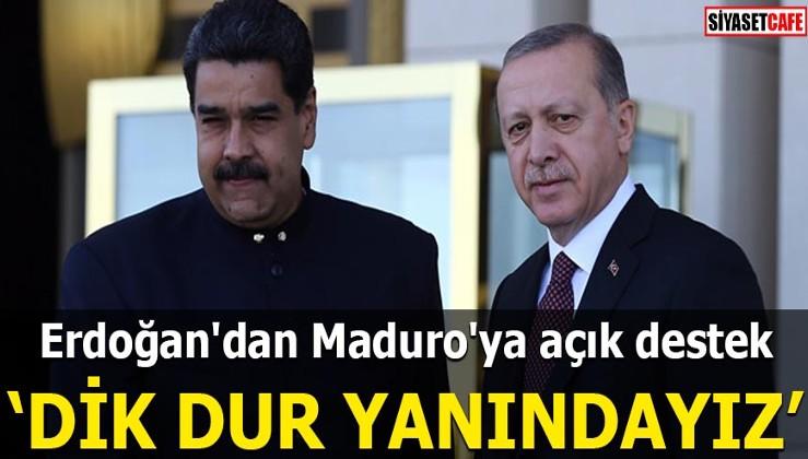 Erdoğan'dan ABD darbesine karşı Maduro'ya açık destek Dik dur yanındayız