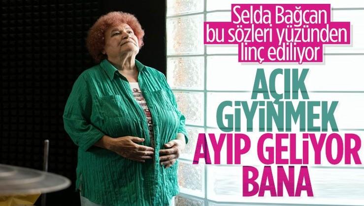 Selda Bağcan: Ben sol muhafazakarım, açık giyinmeyi ayıp buluyorum