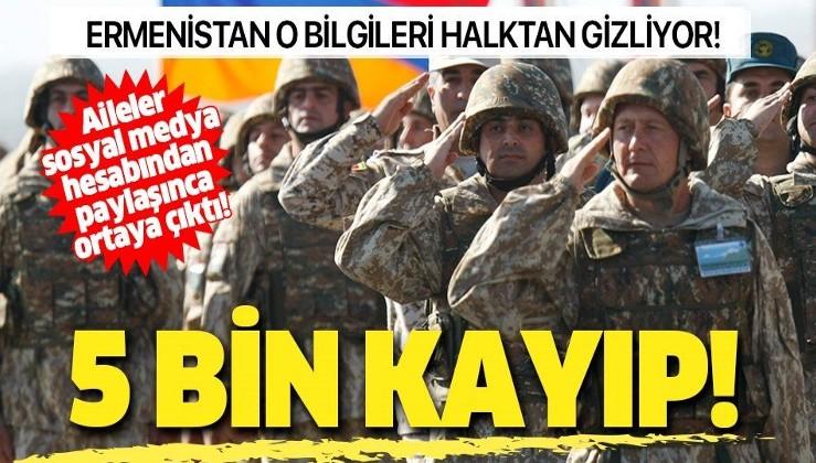 Ermenistan kayıpları gizliyor: 5 bin asker ve subay hakkında bilgi alınamadığı ortaya çıktı!