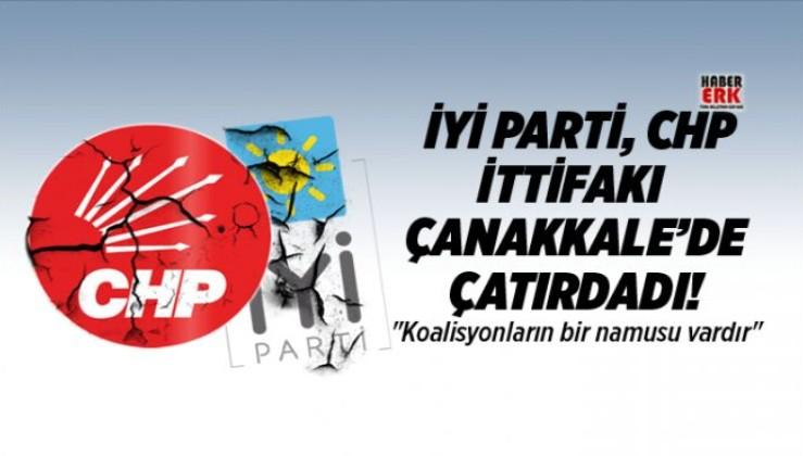 İYİ Parti, CHP İttifakı Çanakkale'de çatırdadı!