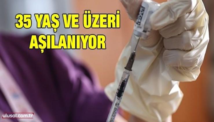 İstanbul'da 35 yaş ve üzeri vatandaşlar aşı olmaya başladı