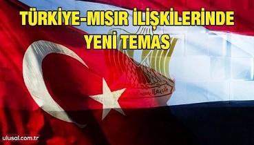 Türkiye-Mısır ilişkilerinde yeni temas