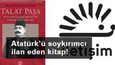 Atatürk'ü soykırımcı ilan eden kitap!