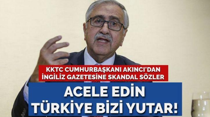 Mustafa Akıncı'dan İngiliz gazetesine skandal sözler: Acele edin Türkiye bizi yutar!