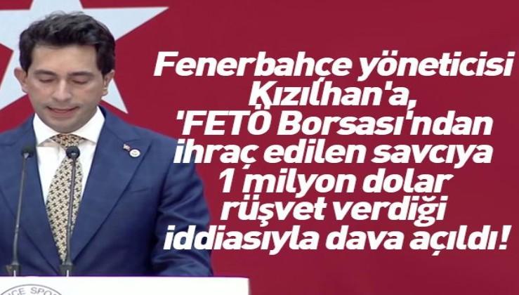 Fenerbahçe yöneticisine, 'FETÖ Borsası'ndan ihraç edilen savcıya 1 milyon dolar rüşvet verdiği iddiasıyla dava açıldı