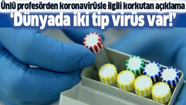 Mehmet Öz'den koronavirüsle ilgili korkutan açıklama: Dünyada iki virüs var