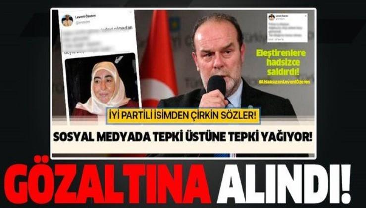 Binali Yıldırım'ın eşi Semiha Yıldırım'a hakaret eden İYİ Partili Levent Özeren gözaltına alındı!