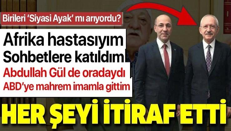 FETÖ'den tutuklu CHP'li İbrahim Burak Oğuz her şeyi itiraf etti: Sohbetlere mahrem imamla gittim!.