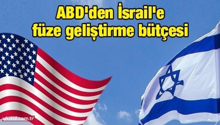 ABD'den İsrail'e füze geliştirme bütçesi