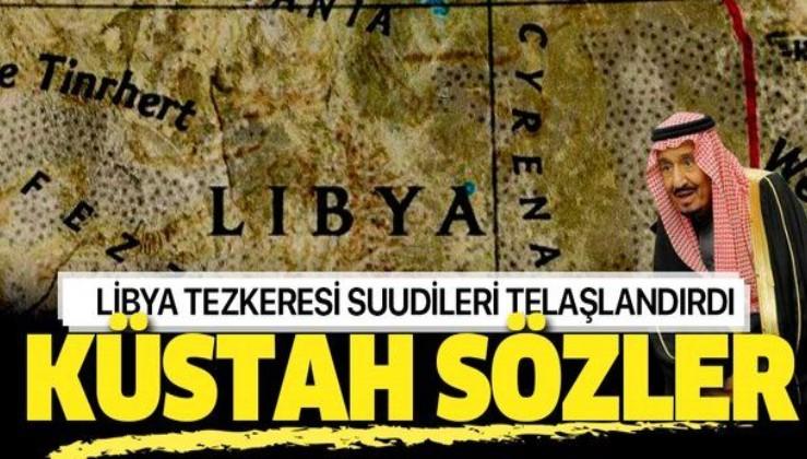 Libya tezkeresi Suudi Arabistan'ı telaşlandırdı!.