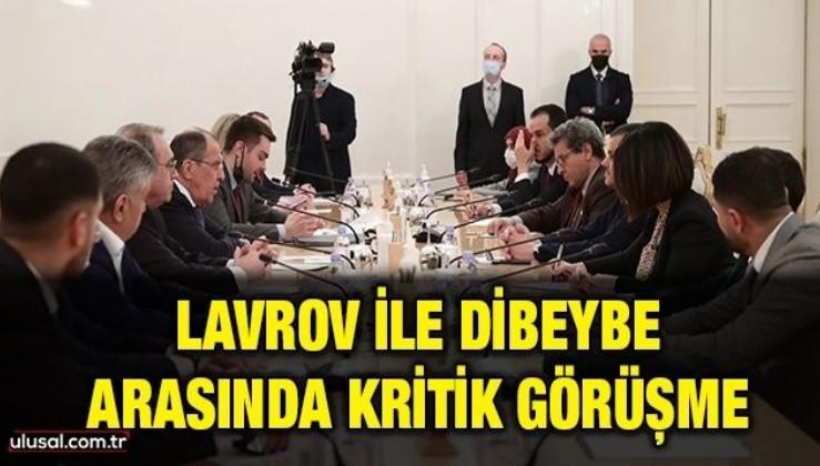 Lavrov ile Dibeybe arasında kritik görüşme