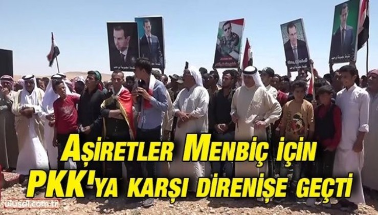 Suriye halkı PKK'ya boğun eğmedi: Aşiretler Menbiç için direnişe geçti