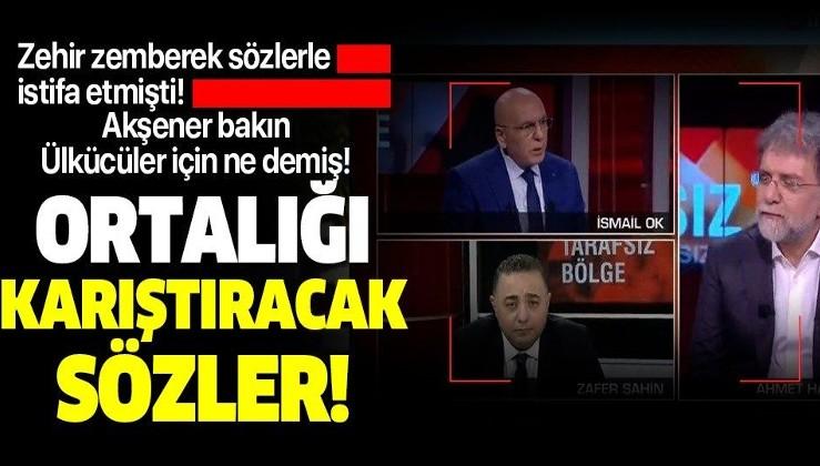 İYİ Parti'den istifa eden İsmail Ok'tan canlı yayında itiraf gibi sözler: Meral Hanım ülkücüleri kızdıracak sözler söyledi
