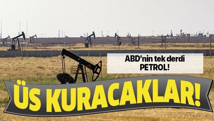 ABD'nin tek derdi petrol! Üs kurmak için harekete geçtiler!.