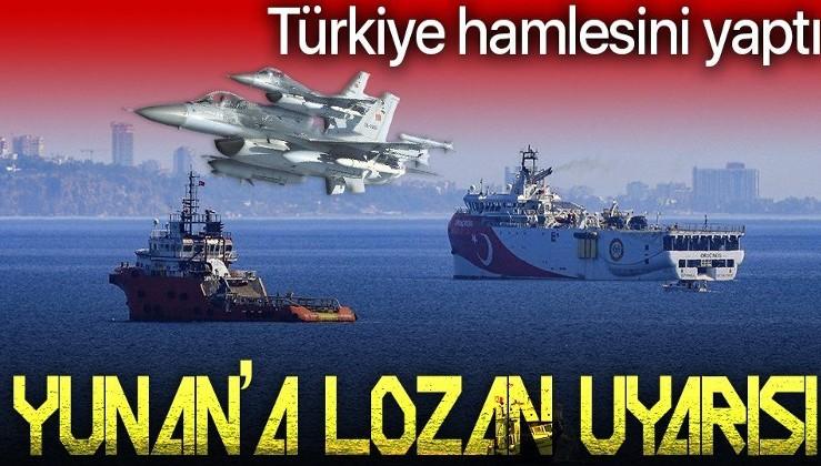 Son dakika: Türkiye'den Yunanistan'a Lozan uyarısı