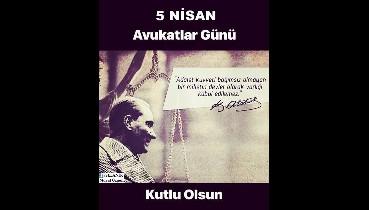 Mustafa Kemal Atatürk, 20 Nisan 1924'de Avukatlık Kanunu'nu hediye etmiştir.