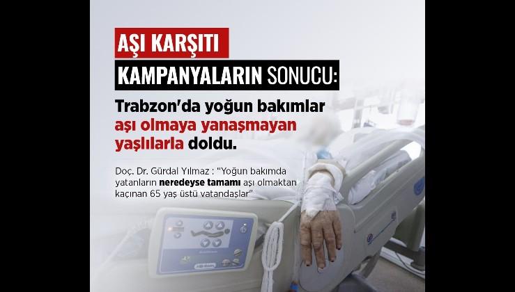 Trabzon'da yoğun bakımlar aşı olmayan yaşlılarla dolu